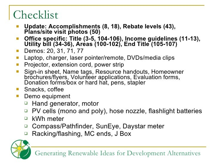 Checklist <ul><li>Update: Accomplishments (8, 18), Rebate levels (43), Plans/site visit photos (50) </li></ul><ul><li>Offi...