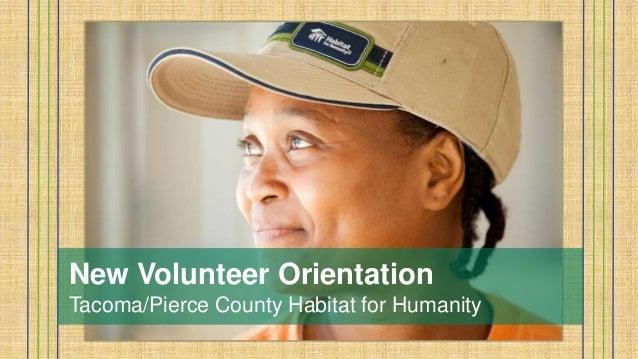New Volunteer Orientation Tacoma/Pierce County Habitat for Humanity