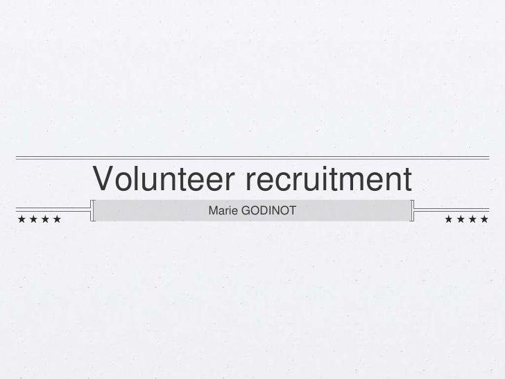 Volunteer recruitment       Marie GODINOT