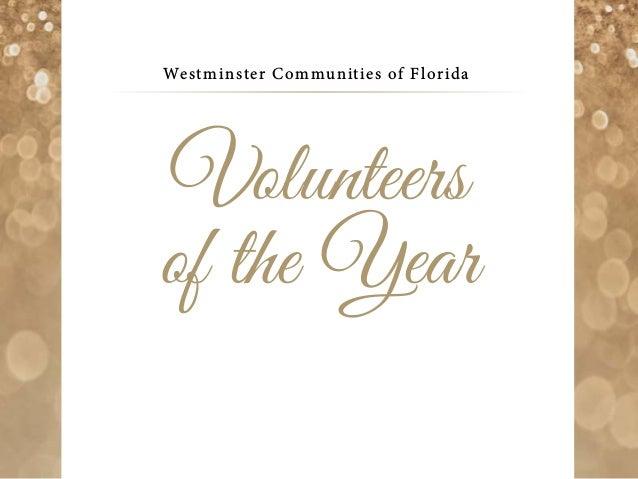 Westminster Communities of Florida Volunteers of the Year
