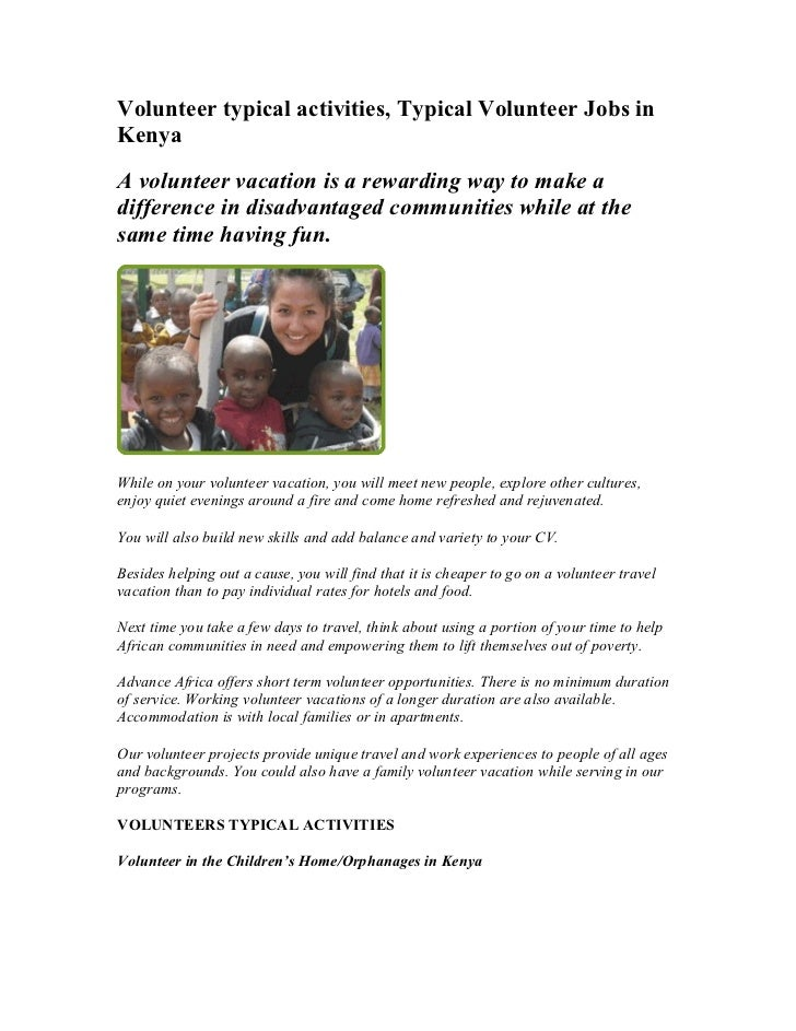Volunteer typical activities, Typical Volunteer Jobs inKenyaA volunteer vacation is a rewarding way to make adifference in...