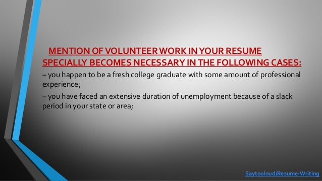 Volunteer work: how to effectively include it in your resume