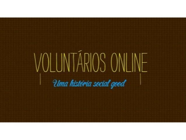 Portal Voluntários Online por Fernanda Bornhausen Sá