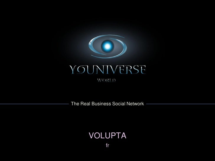 The Real Business Social Network            VOLUPTA                fr