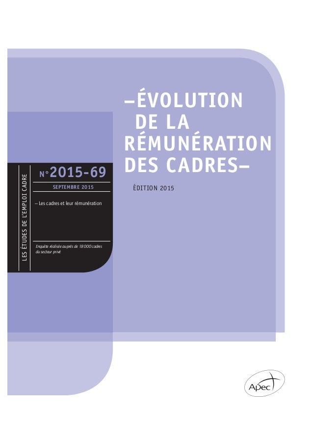 –ÉVOLUTION DE LA RÉMUNÉRATION DES CADRES– LESÉTUDESDEL'EMPLOICADRE Enquête réalisée auprès de 18 000 cadres du secteur pri...