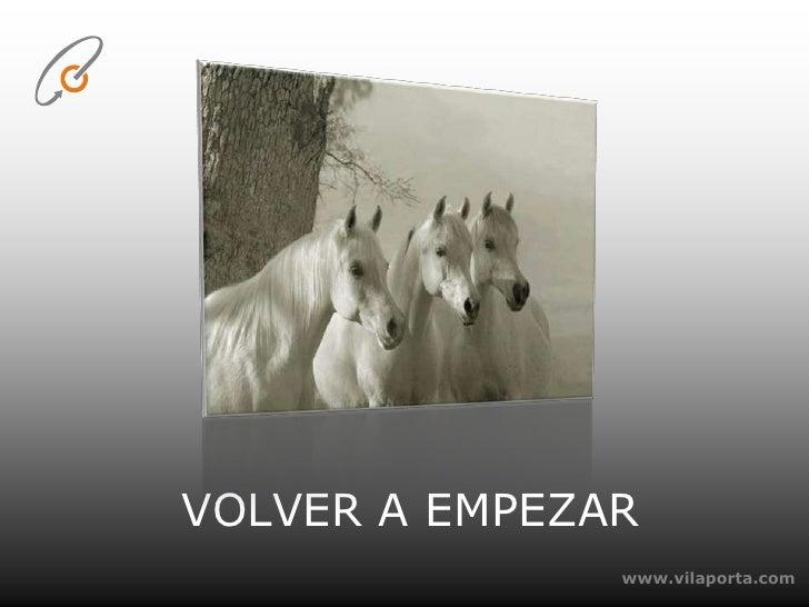 www.vilaporta.com<br />VOLVER A EMPEZAR<br />