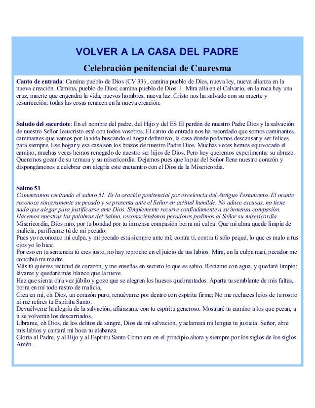 VOLVER A LA CASA DEL PADRE Celebración penitencial de Cuaresma Canto de entrada: Camina pueblo de Dios (CV 33) , camina pu...
