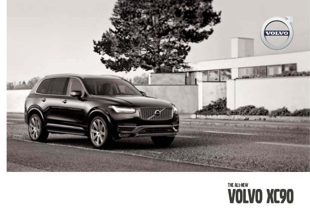 Volvo Of Lisle >> 2016 Volvo XC90 Brochure from Volvo Country of Edison in Edison, New