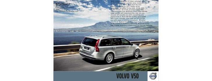 With a large selection of Volvo vehicles                                 for Berkeley or San Leandro area residents Mckevi...