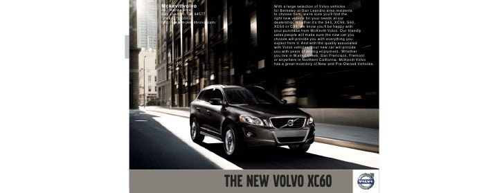Mckevittvolvo                   With a large selection of Volvo vehicles 467 Marina Blvd.                for Berkeley or S...