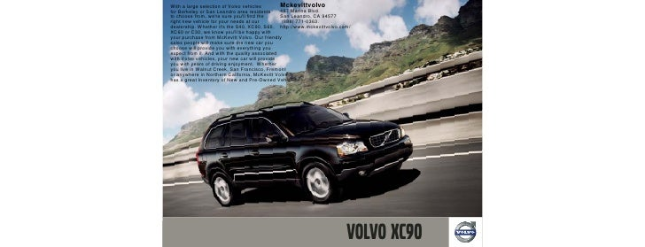 With a large selection of Volvo vehicles        Mckevittvolvo for Berkeley or San Leandro area residents      467 Marina B...