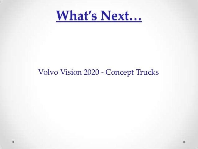 volvo trucks penetrating the u s market Penetrating the us market group 6: anureem (306) | manik (316) | vishwas (342)  | shubham (346) | suraj (350) 7/2/16 volvo trucks: entry and.