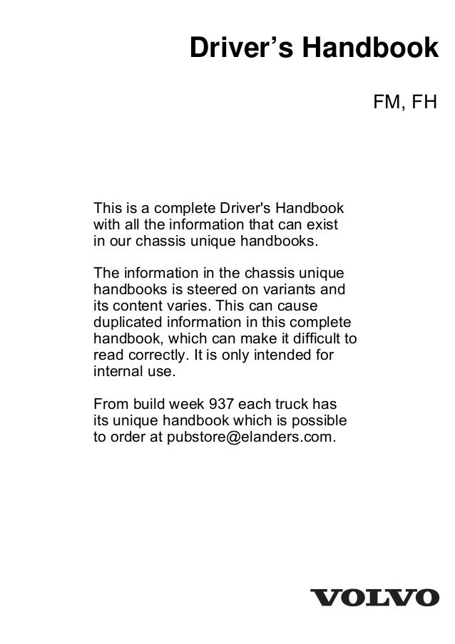 Driver's Handbook FM, FH This is a complete Driver's Handbook with all the information that can exist in our chassis uniqu...