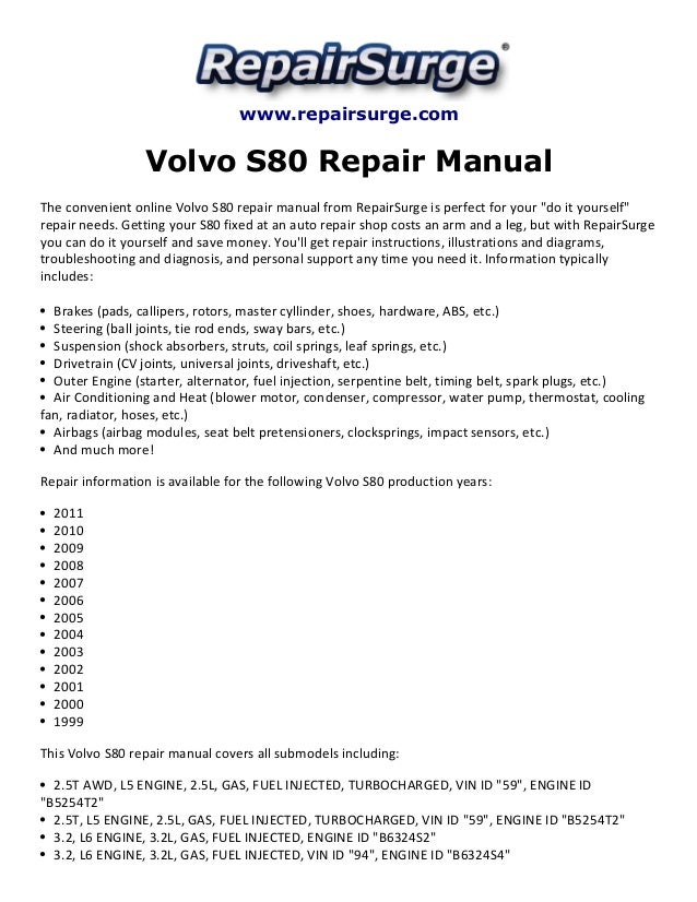 volvo s80 repair manual 1999 2011 rh slideshare net Volvo S80 Wiring-Diagram 2000 volvo s80 owners manual pdf