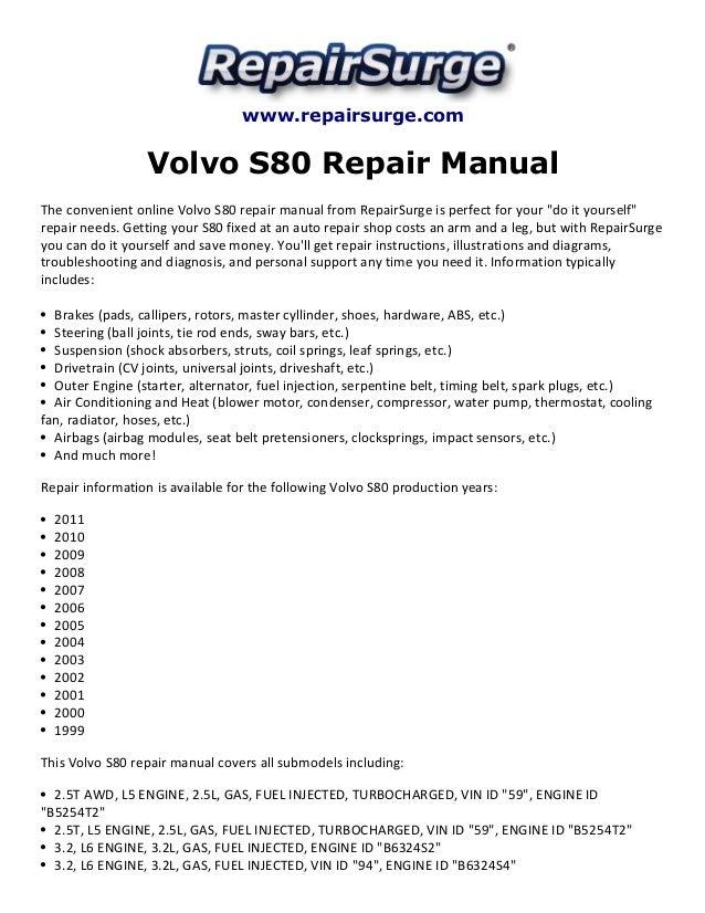 volvo s80 repair manual 1999 2011 rh slideshare net 2004 Volvo S80 T6 2004 Volvo S80 Recalls