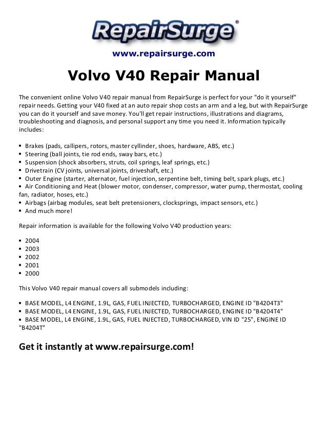 volvo v40 repair manual 2000 2004 rh slideshare net Volvo S60 R 2011 volvo s40 t5 owners manual