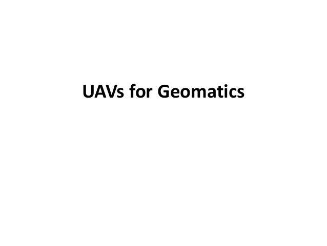 UAVs for Geomatics