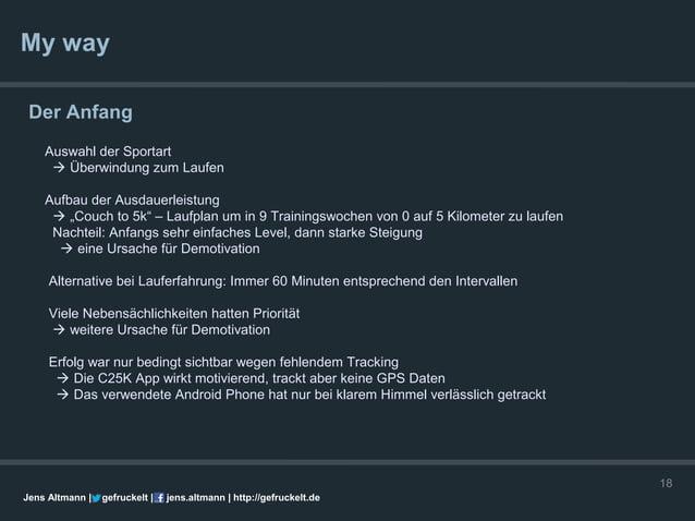 """My way Der Anfang    Auswahl der Sportart      Überwindung zum Laufen    Aufbau der Ausdauerleistung      """"Couch to 5k"""" ..."""