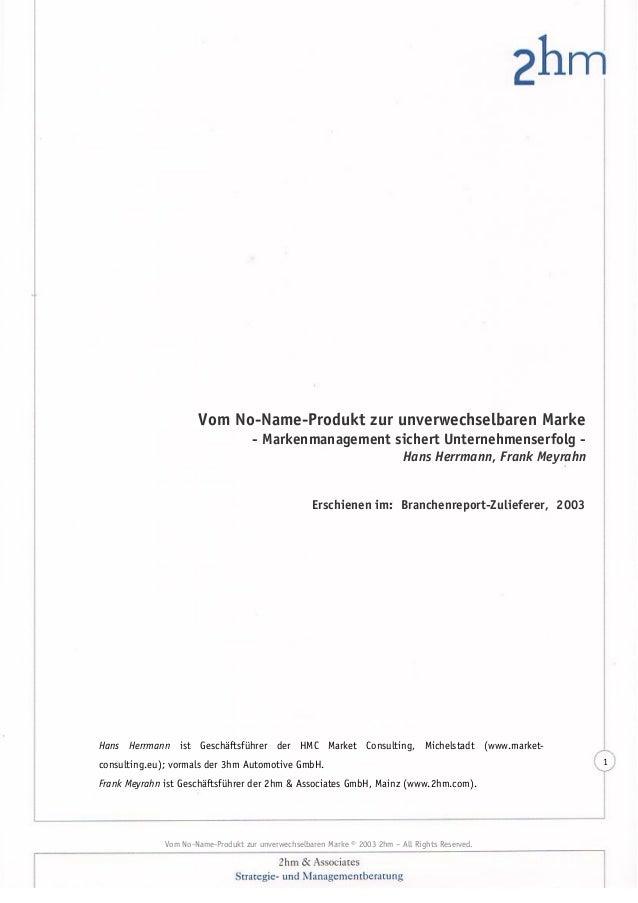 Vom No-Name-Produkt zur unverwechselbaren Marke - Markenmanagement sichert Unternehmenserfolg Hans Herrmann, Frank Meyrahn...