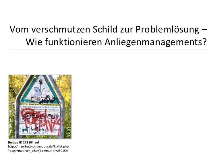 Vom verschmutzen Schild zur Problemlösung –    Wie funktionieren Anliegenmanagements?Beitrag ID 273104 aufhttp://maerker.b...