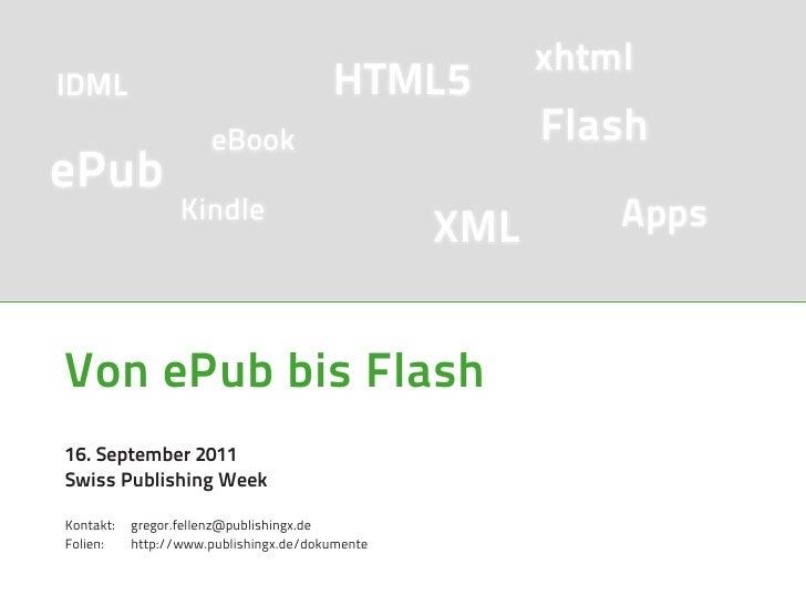xhtmlIDML                                    HTML5                      eBook                            FlashePub        ...