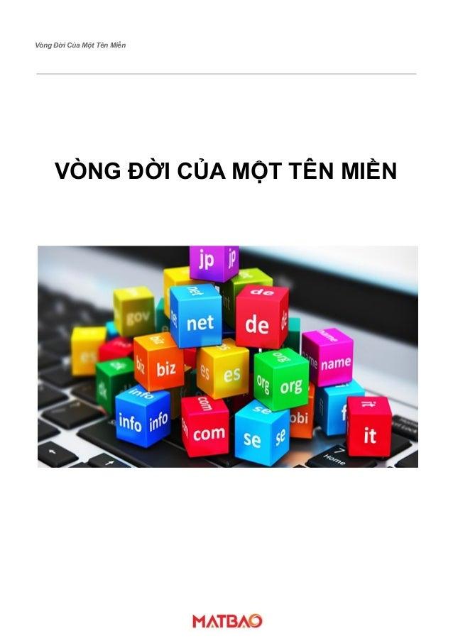 Vòng Đời Của Một Tên Miền VÒNG ĐỜI CỦA MỘT TÊN MIỀN