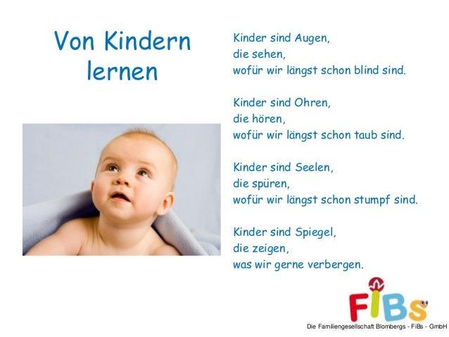 Die Familiengesellschaft Blombergs - FiBs - GmbH Von Kindern lernen Kinder sind Augen, die sehen, wofür wir längst schon b...