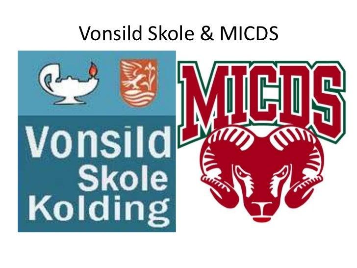 VonsildSkole & MICDS<br />