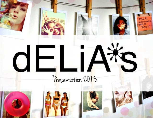 dELiA s                      v  Presentation 2013                          1