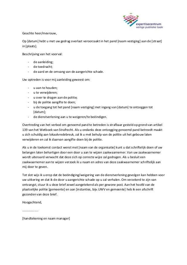 voorbeeldbrief schade Voorbeeldbrief pandverbod agressieve klanten voorbeeldbrief schade