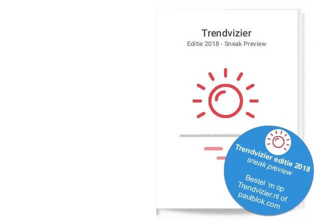 Trendvizier Paul Blok Editie 2018 - Sneak Preview Trendvizier editie 2018 sneak preview Bestel 'm op Trendvizier.nl of pau...