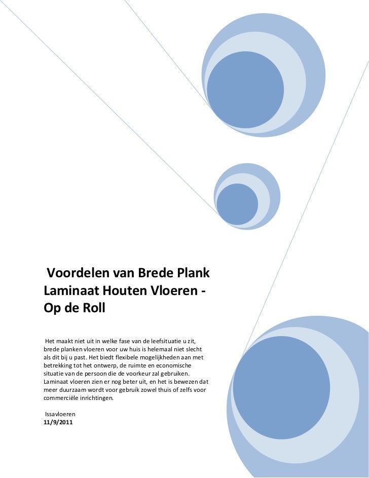 Voordelen van Brede PlankLaminaat Houten Vloeren -Op de Roll Het maakt niet uit in welke fase van de leefsituatie u zit,br...