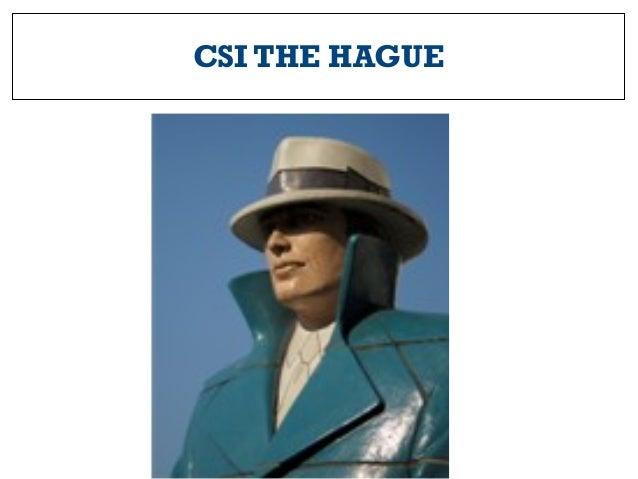 CSI THE HAGUE