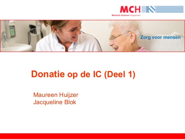 Donatie op de IC (Deel 1)Maureen HuijzerJacqueline Blok