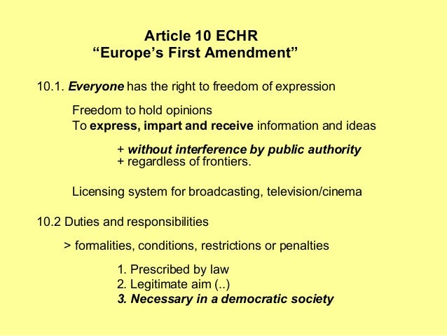 article 10 echr essay Proportionality in the jurisprudence of the echr 2 (2002)   time of its codification: essays in honor of roberto  judgment,  did not find a violation of article 10 on the ground that the state had a.