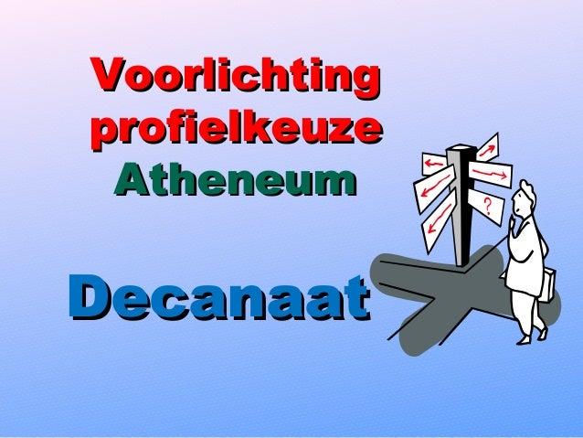 Voorlichtingprofielkeuze AtheneumDecanaat