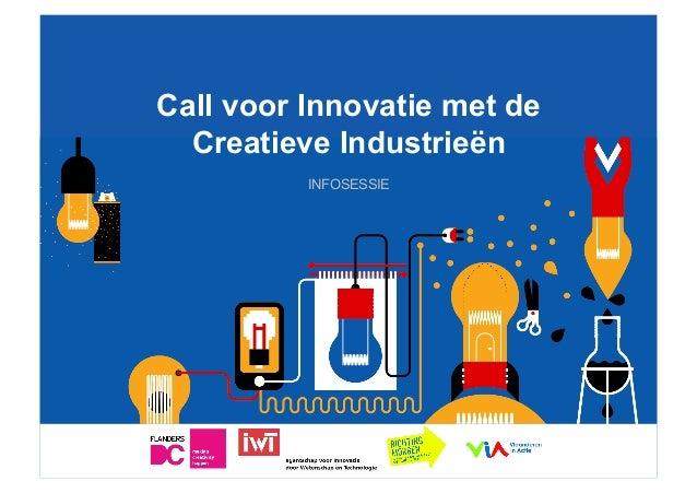 ww Call voor Innovatie met deCreatieve IndustrieënINFOSESSIE