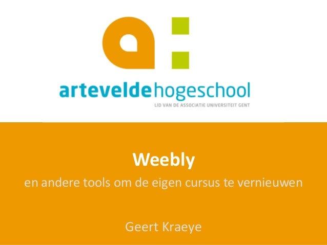 Weebly en andere tools om de eigen cursus te vernieuwen Geert Kraeye