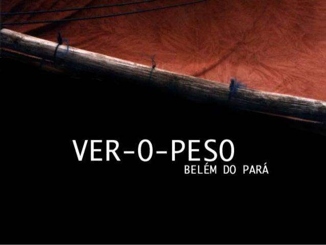 Reestruturação do Mercado Ver-o-Peso, Belém do Pará