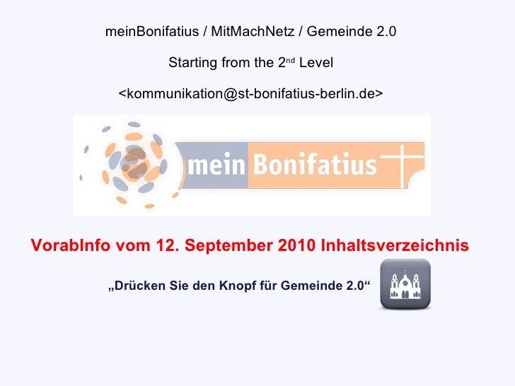 """meinBonifatius / MitMachNetz / Gemeinde 2.0 Starting from the 2 nd  Level <kommunikation@st-bonifatius-berlin.de> """" Drücke..."""