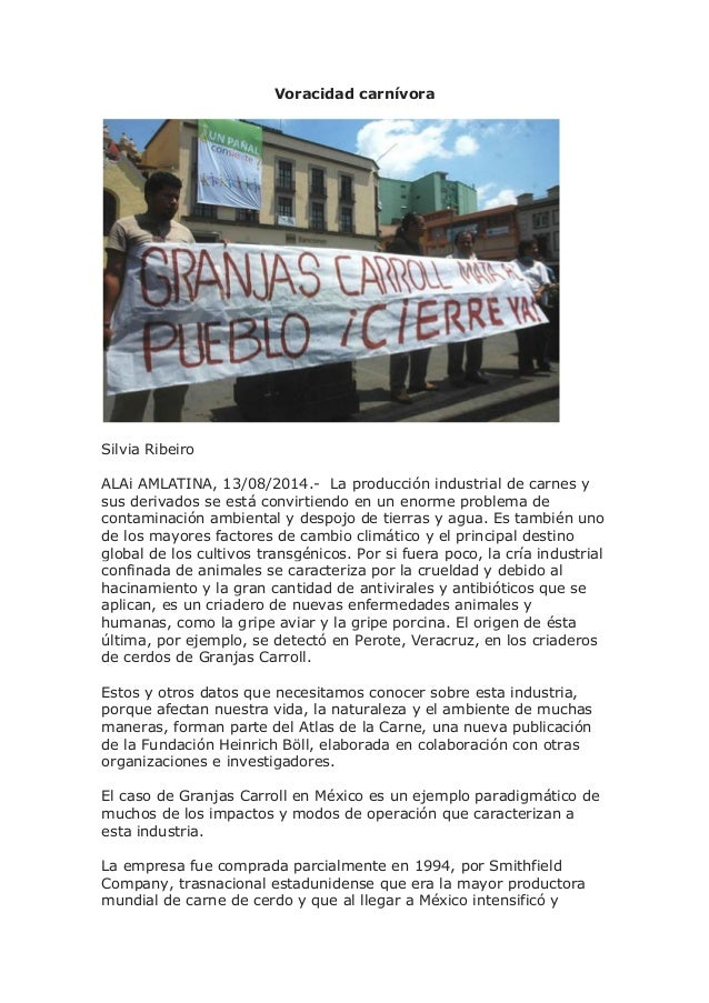 Voracidad carnívora Silvia Ribeiro ALAi AMLATINA, 13/08/2014.- La producción industrial de carnes y sus derivados se está ...