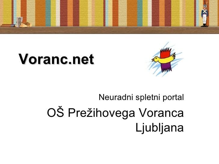 Voranc.net Neuradni spletni portal OŠ Prežihovega Voranca Ljubljana