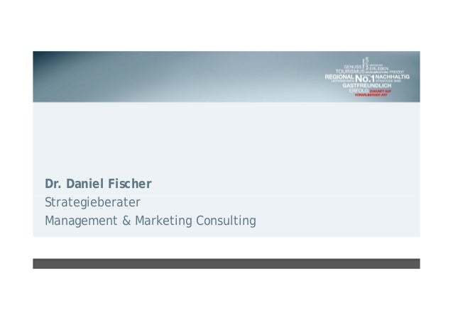 Dr. Daniel Fischer Strategieberater Management & Marketing Consulting