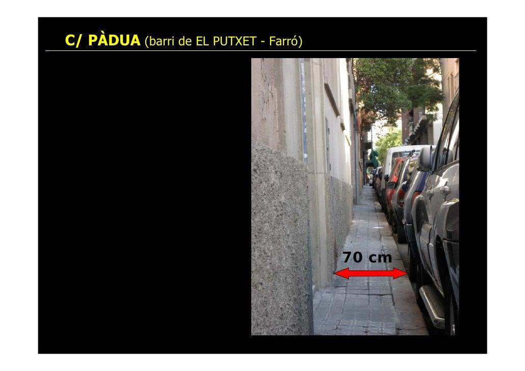 C/ PÀDUA (barri de EL PUTXET - Farró)                                             70 cm