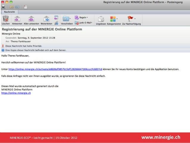 MINERGIE-ECO® – leicht gemacht | 19.Oktober 2012   www.minergie.ch
