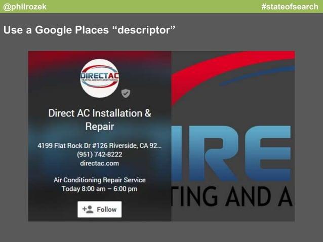 "@philrozek #stateofsearch  Use a Google Places ""descriptor"""