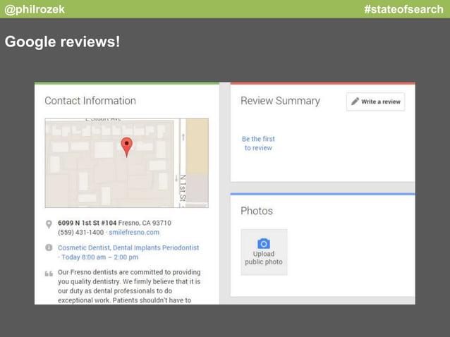 @philrozek #stateofsearch  Google reviews!