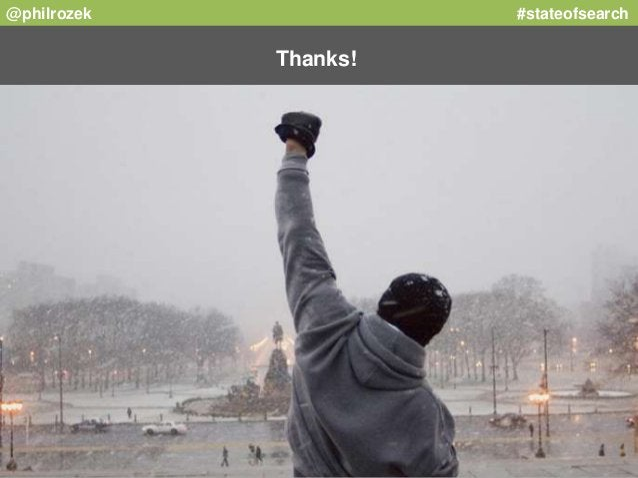 @philrozek #stateofsearch  Thanks!