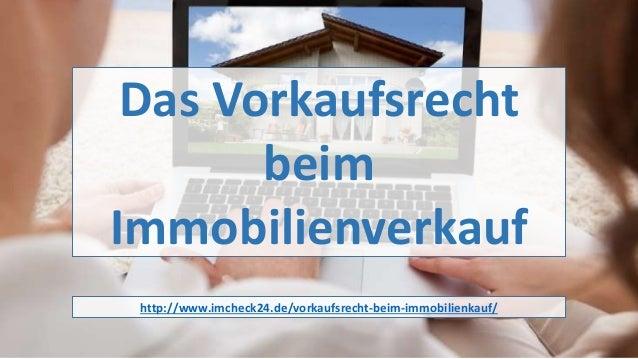 Das Vorkaufsrecht beim Immobilienverkauf http://www.imcheck24.de/vorkaufsrecht-beim-immobilienkauf/