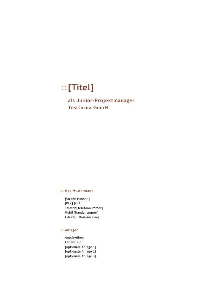 ::[Titel]     als Junior-Projektmanager     Testfirma GmbH     :: Max Mustermann   [Straße Hausnr.]   [PLZ] [Ort]   Telefo...